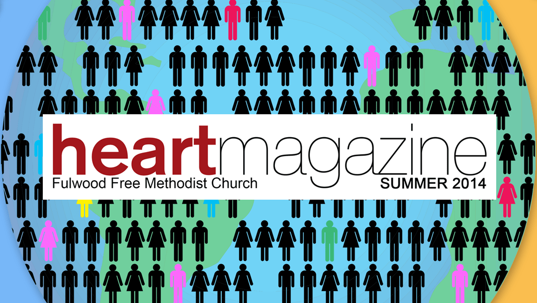 Heart Magazine – Summer 2014: Helping the World, One Person at a Time