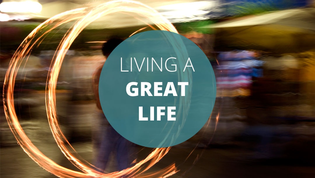 Talks Series: Living a Great Life