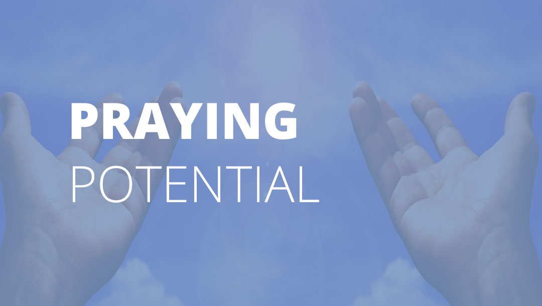 Holy Week – Praying Potential