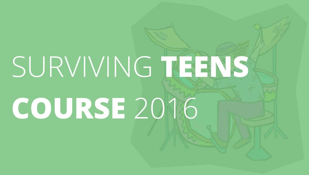 Surviving Teens Course 2016 – Launch