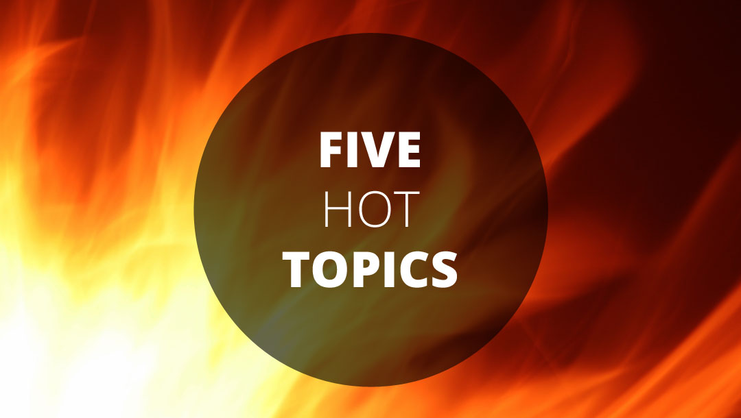 Five Hot Topics – #3: How do I look? Ian Clarkson