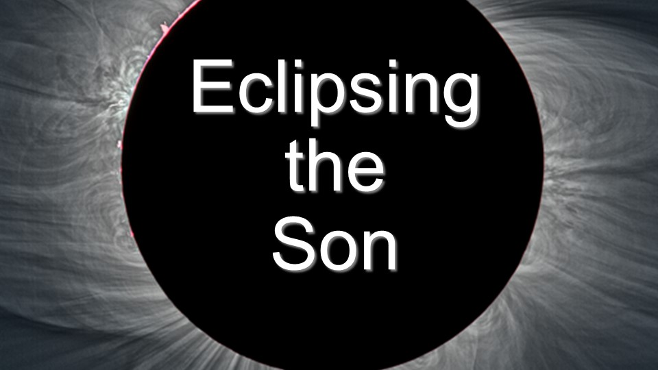 Eclipsing the Son | Mark 9:2-8 and Revelation 1:9-18 | Robert Walsh