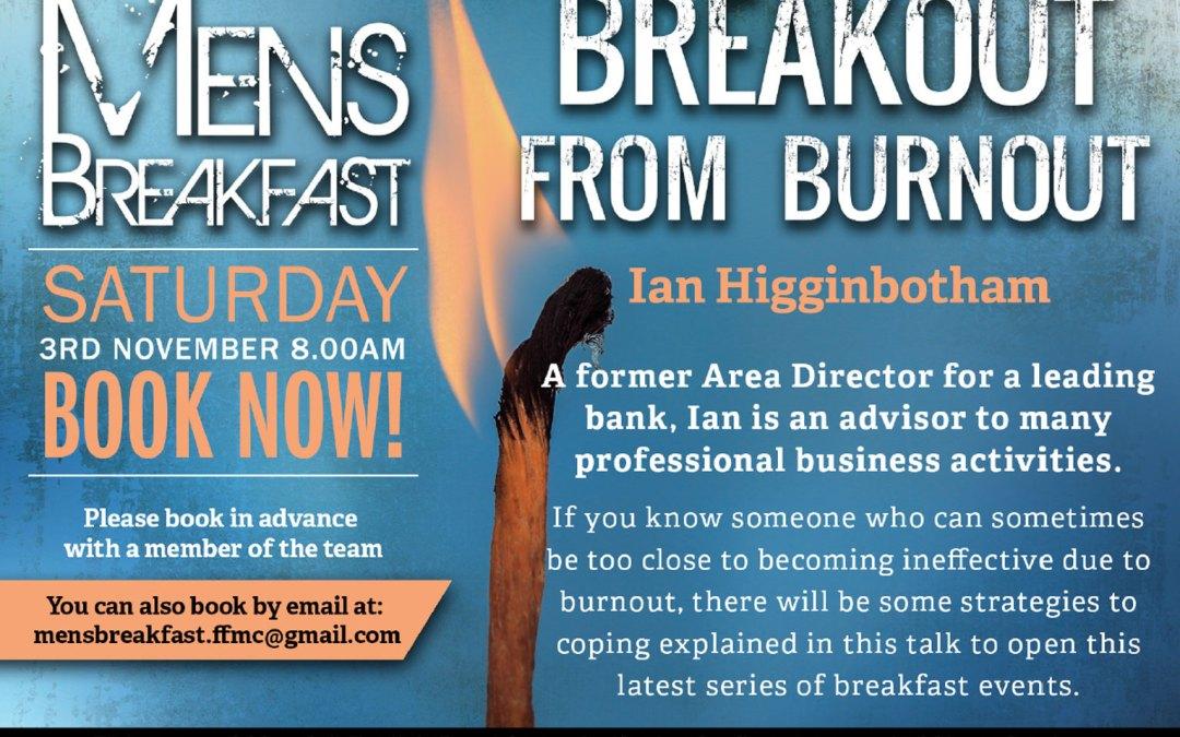 Breakout from Burnout | Men's Breakfast