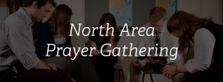OMF North Area Prayer Gathering
