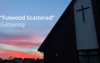 """Fulwood Scattered"" Gathering Online – 7th June 2020 @ 10:00"