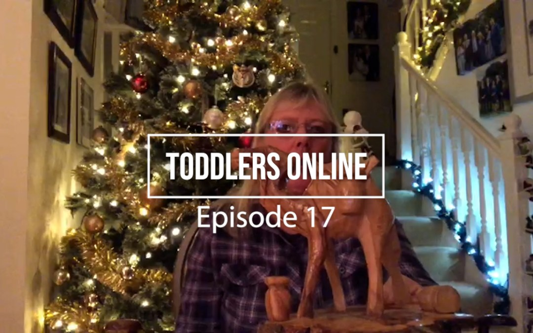 Toddlers Online – Episode 17