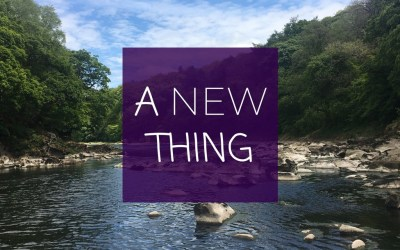 A New Thing – Don't Miss it! | Sunday 14th February 2021 @ 11:00am