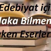 YKS Edebiyat için Mutlaka Bilinmesi Gereken Eserler