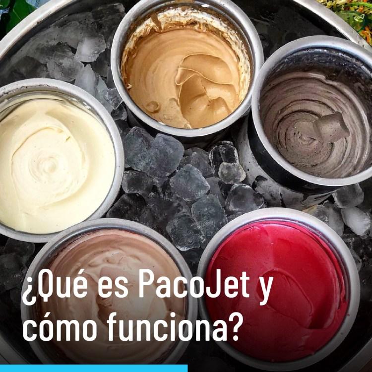 ¿Qué es PacoJet y cómo funciona?