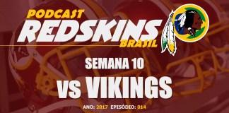 Vikings vs Redskins – Semana 10 – Temporada 2017