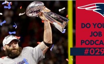 Do Your Job Podcast 029 – Patriots vence Super Bowl LIII be762168067c4