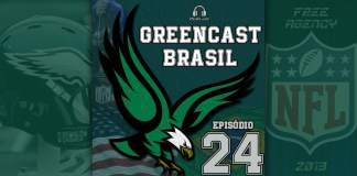 GreenCastBR #024 - Free Agency 2019