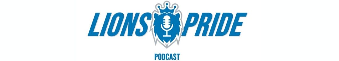 Lions Pride Podcast