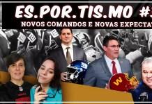 Esportismo #39 - Novos comandos e novas expectativas