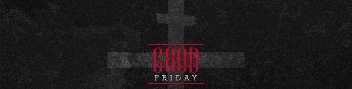 Holy_Week_Good_Friday_1920x485_c_nv