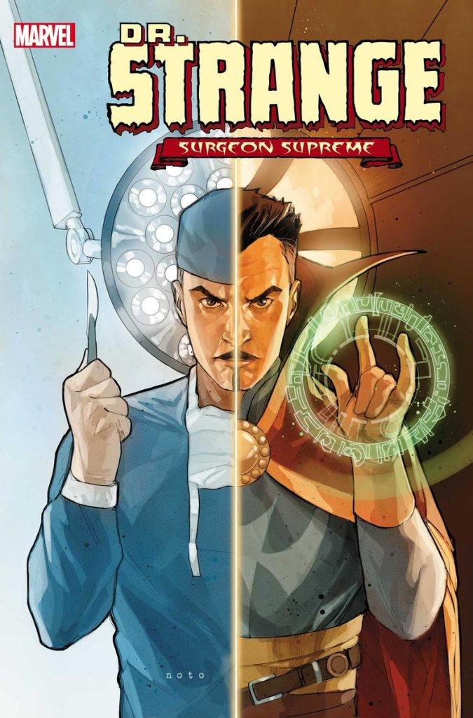 Doctor Strange: Surgeon Supreme #1, copertina di Phil Noto