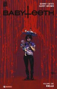 Babyteeth vol. 3: Culla, copertina di Garry Brown