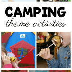 Fantastic Activities For A Preschool Camping Theme