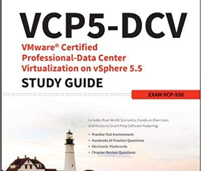 VCP5.DCV.VMware.Certified.Professional.Data.Center.Virtualization.on.vSphere.5.5.Study.Guide.Apr.2014.pdf скачать бесплатно