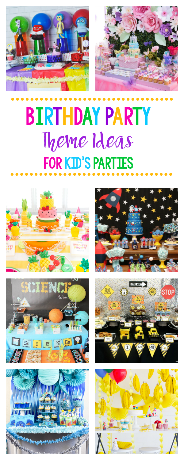 Fun Birthday Party Theme Ideas for Kid's Birthday Parties. So many themes, you'll find the perfect birthday party ideas here. #party #birthdayparty #partythemes #birthdaybash