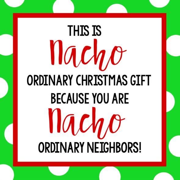 Nacho Gift Tag for Neighbors