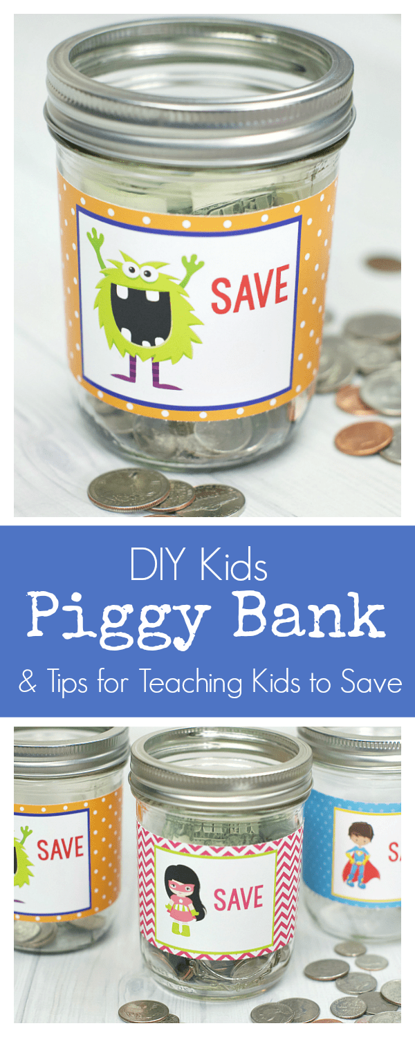 Make Your Own Kids Piggy Bank and Tips for Teaching Kids to Save Money