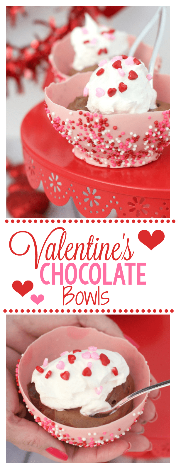 Valentine's Chocolate Bowls: How to Make a Chocolate Bowl using a balloon. This is a fun way to spice up your Valentine's Day dessert. These chocolate bowls are yummy, fun, and festive! #valentinesdaydessert #fundessertidea #valentinedessert #chocolatebowls #howtomakechocolatebowls