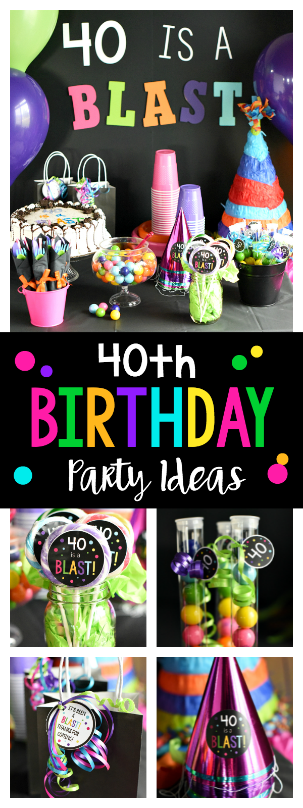 Ideas for a Throwing a Fun 40th Birthday Party-Decorations, Favors, Games, Food and more