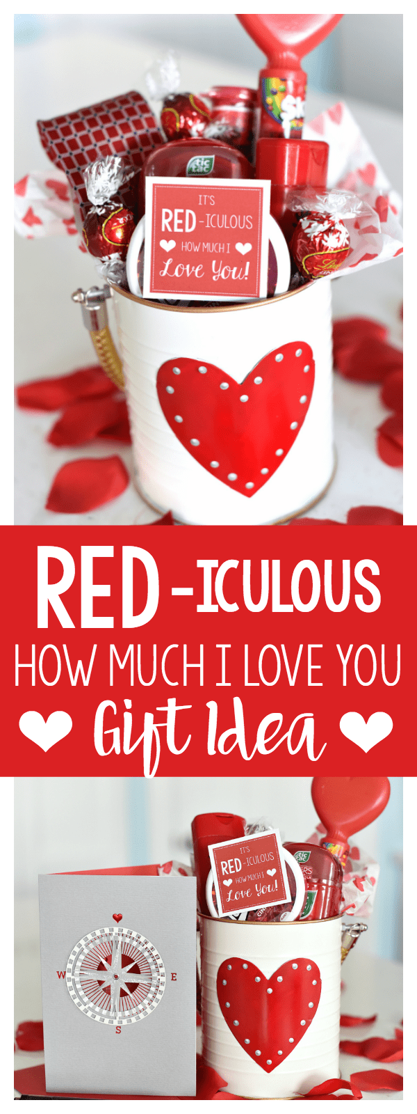 "Cute Valentine's Gift Idea-Red Themed Items and Cute Tag That Says ""It's RED-iculous How Much I LOVE You! This is such a fun and simple Valentine's Day gift, it will be a hit for sure. #valentinesdaygift #valentinegiftidea #valentinegift #gifts"