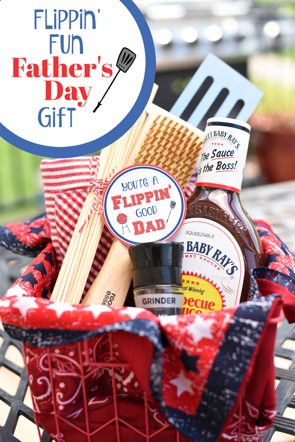 "Funny Dad Gifts! A ""flippin"" perfect Father's Day gift idea. Give dad what he will love with this BBQ gift basket. #Father'sDay #Father'sdaygifts #dadgifts #dadgiftideas"
