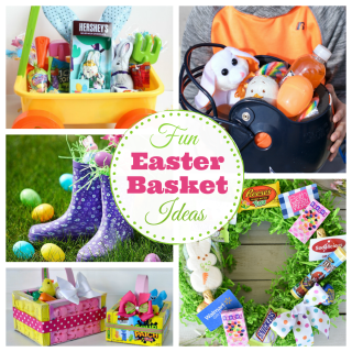 Fun Easter Basket Ideas