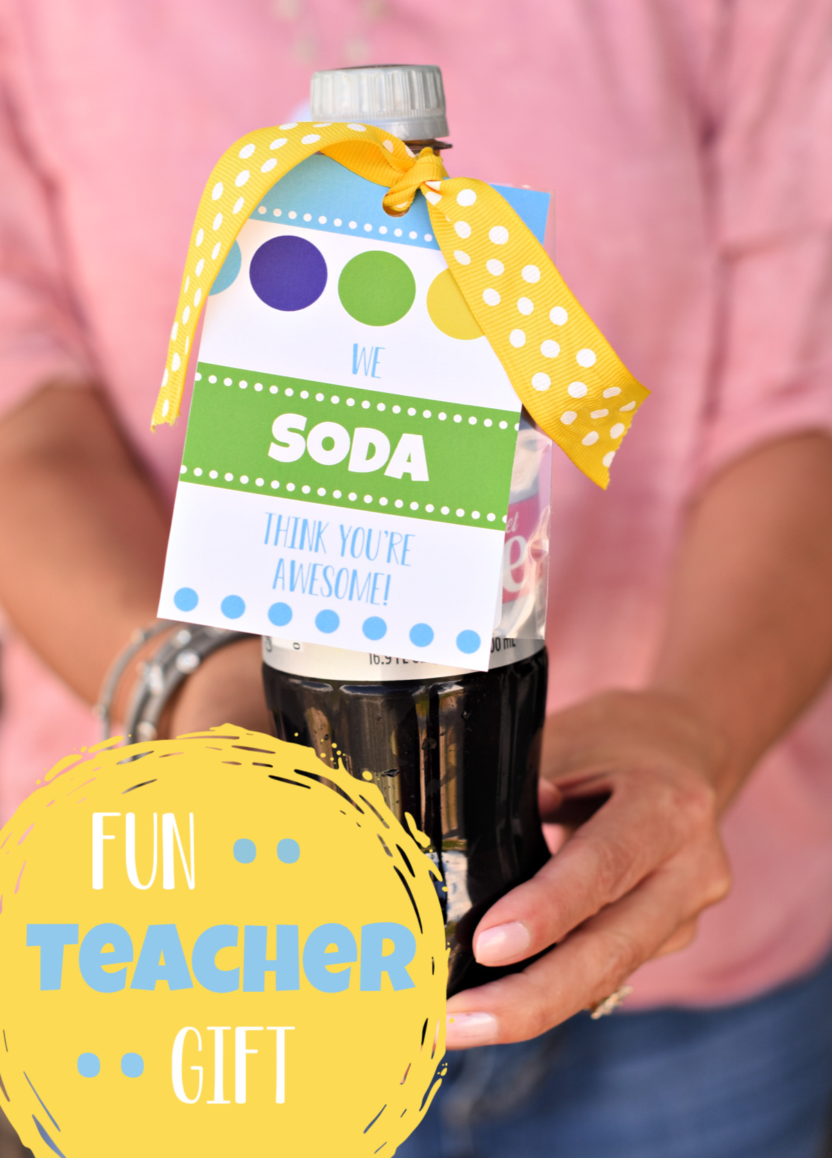Soda Awesome Gift Idea. Perfect teacher appreciation gift idea for any teacher. #teachergifts #teacherappreciation #teacherappreciationgift