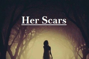 Her Scars