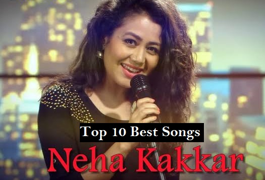 songs of neha kakkar download