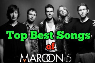 Top Best Songs of Maroon 5