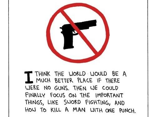 No more guns.