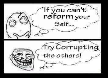 If you can't reform your self…