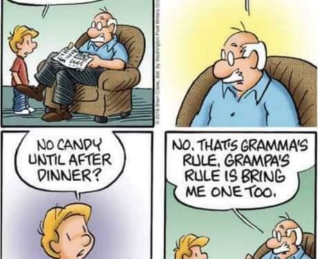 Grandpa has rules too, okay?!
