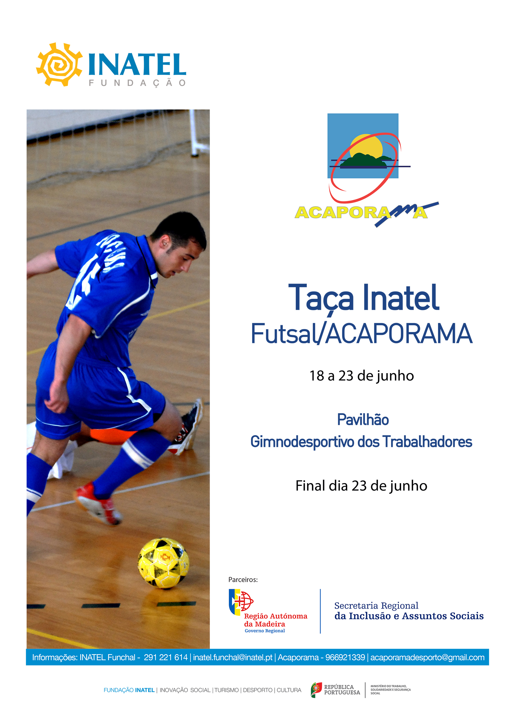 Inatel Funchal e ACAPORAMA promovem competição de futebol de salão 1c2067d48031b
