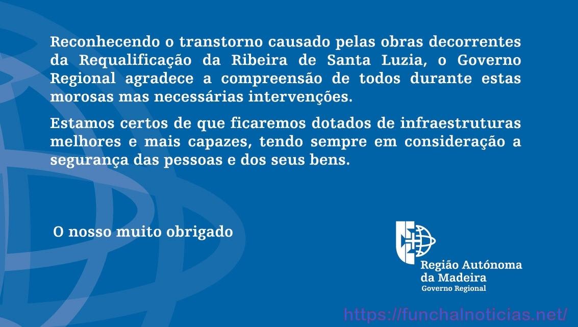 Publicidade: Reconhecimento do transtorno causado pelas obras decorrentes da Requalificação da Ribeira de Santa Luzia.