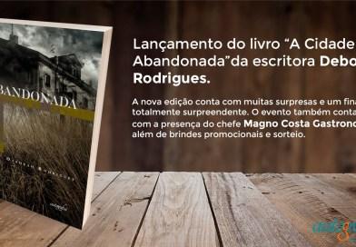 """Museu Municipal sedia lançamento do livro """"A Cidade Abandonada"""""""