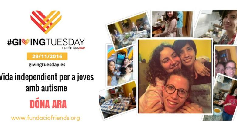 Giving Tuesday vida independent joves amb autisme , Donar