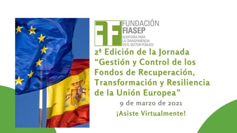 """2ª Edición de la JORNADA SOBRE """"Gestión y Control de los Fondos de Recuperación, Transformación y Resiliencia de la Unión Europea"""""""