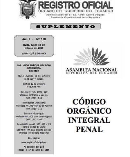 Ecuador: Rige nuevo Código Orgánico Integral Penal COIP