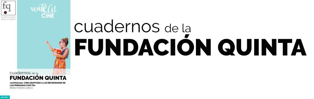 Cuadernos Fundación Quinta venTEAlcine