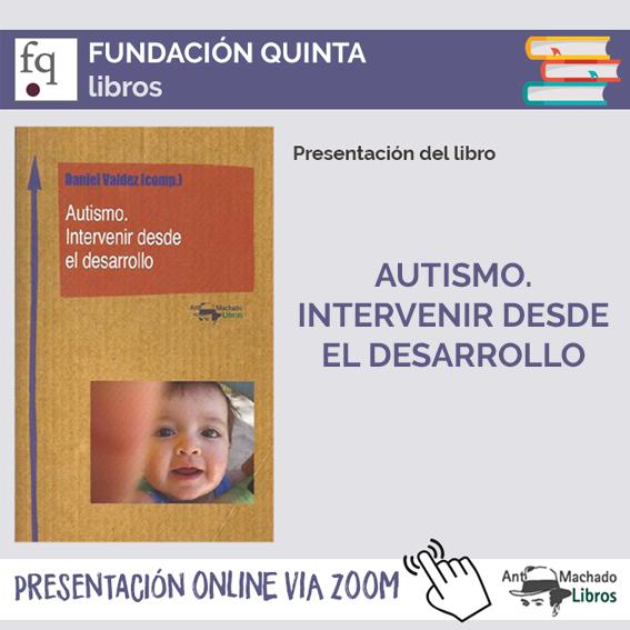 Presentación del libro Autismo. Intervenir desde el desarrollo