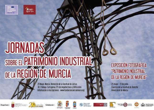 Jornadas – El Patrimonio Industrial en la Región de Murcia, en el Año Europeo del Patrimonio Cultural
