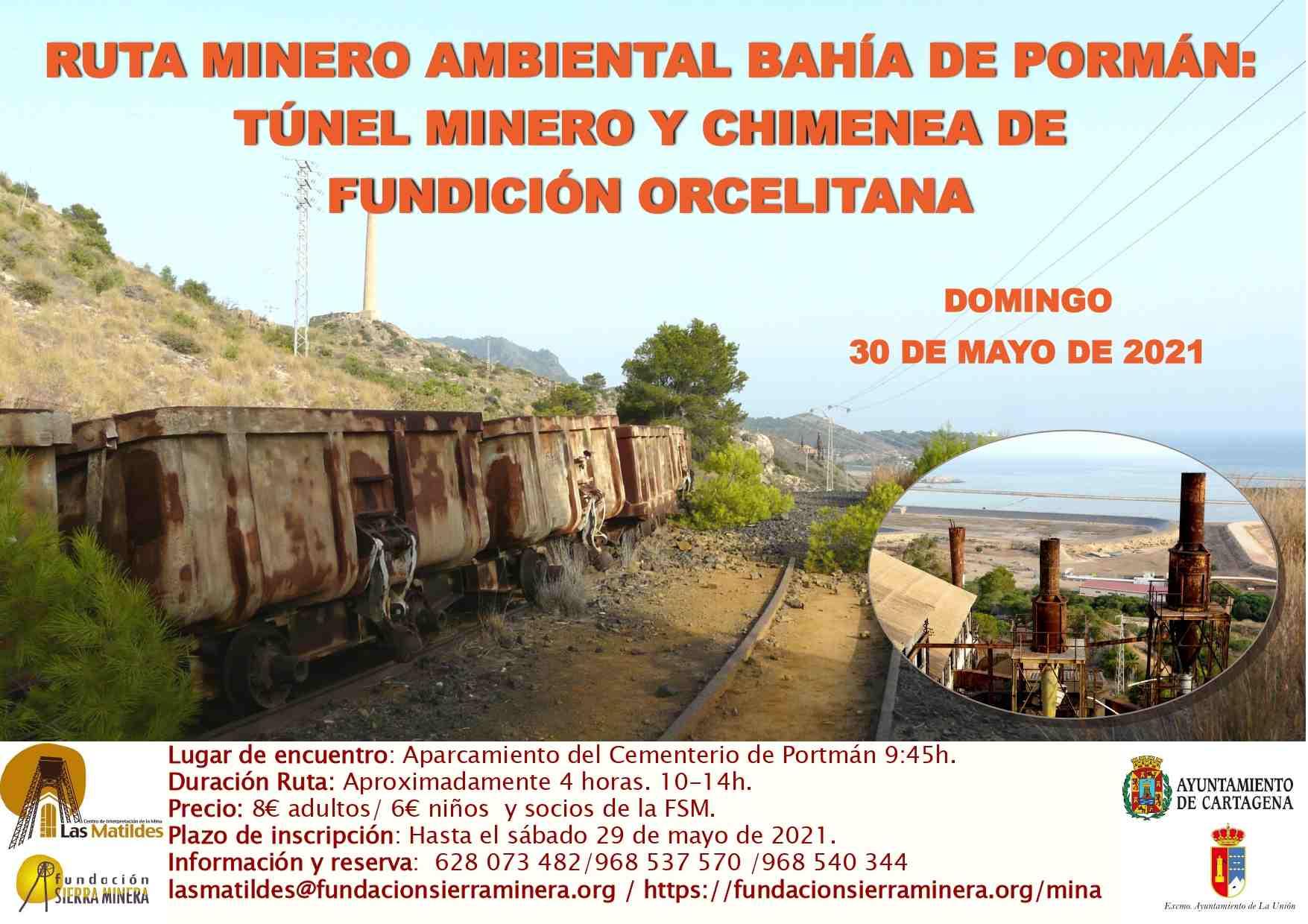 Ruta minero-ambiental Bahía de Portmán: Túnel José Maestre y chimenea de Fundición Orcelitana