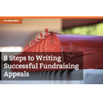 8 Steps to Writing Successful Fundraising Appeals