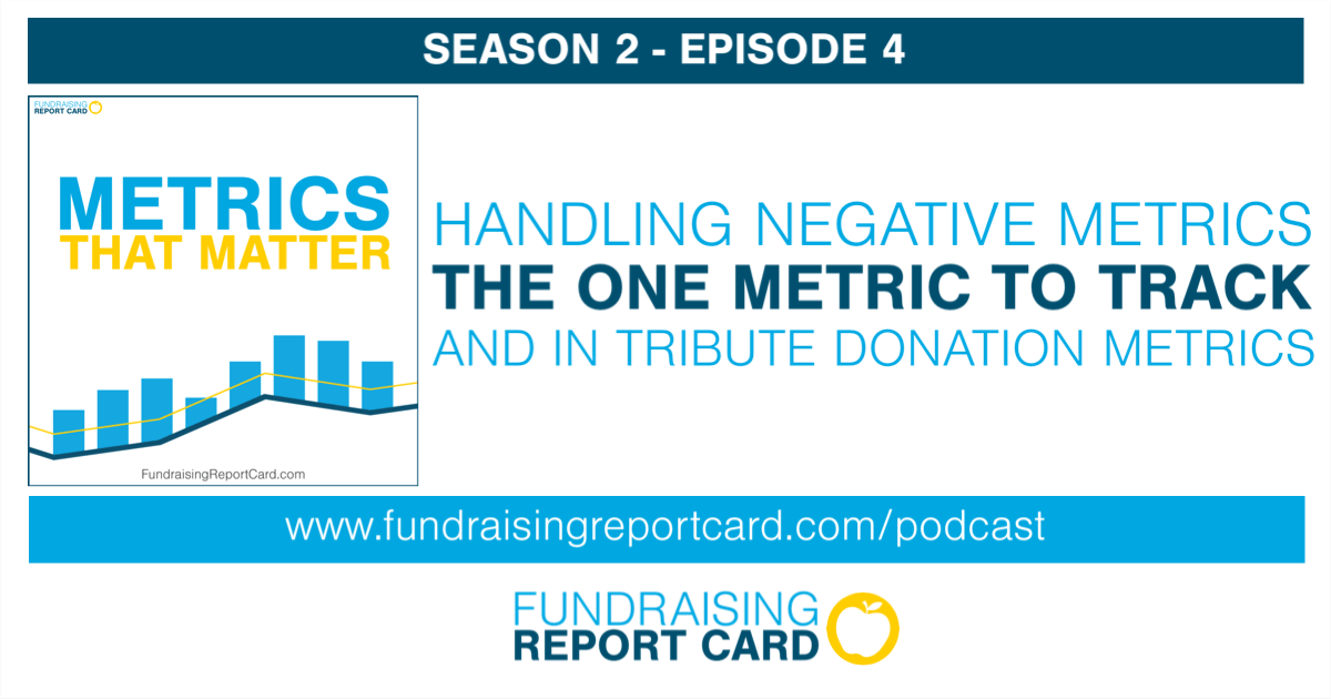 Handling negative metrics the one metric to track and in tribute donation metrics
